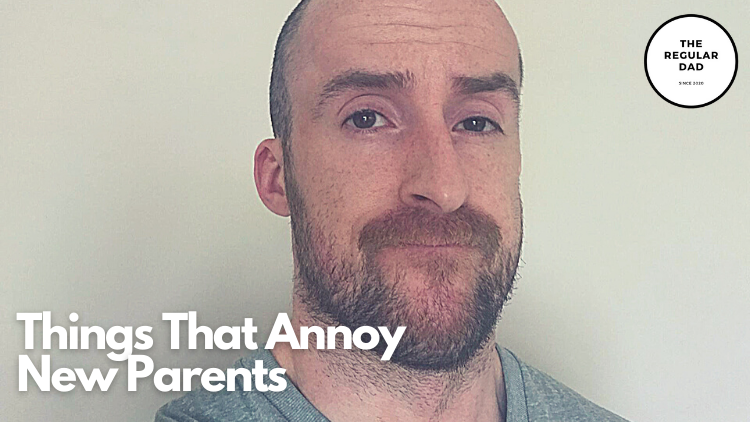 Things That Annoy New Parents